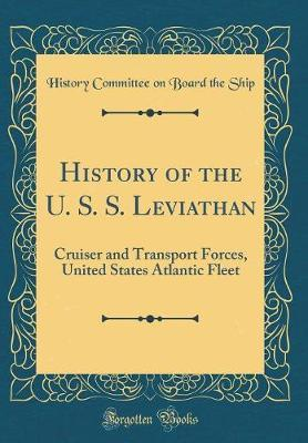 History of the U. S. S. Leviathan by History Committee on Board the Ship image