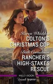 Colton's Christmas Cop/Rancher's High-Stakes Rescue by Beth Cornelison image