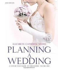 Planning A Wedding 2nd Ed by Elizabeth Catherine Myers image