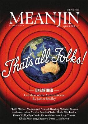 Meanjin Vol 78 No 3 by Jonathan Green