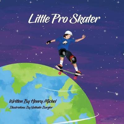 Little Pro Skater by Henry Michel