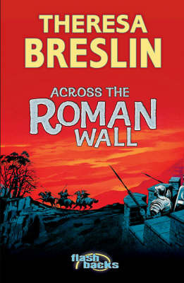 Across the Roman Wall by Theresa Breslin image