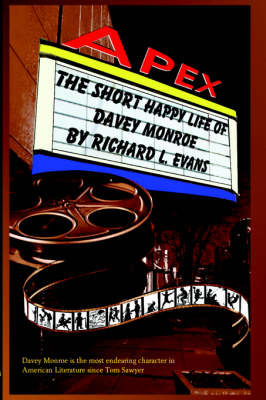 The Short Happy Life of Davey Monroe by Richard, L. Evans image