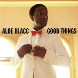 Good Things (CD/DVD) [Deluxe Edition] by Aloe Blacc