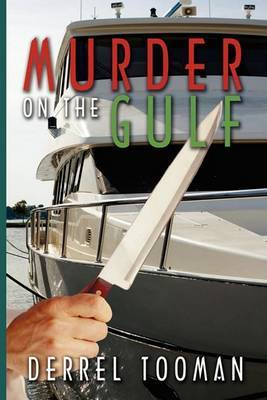 Murder on the Gulf by Derrel Jack Tooman image
