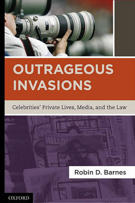 Outrageous Invasions by Robin D Barnes