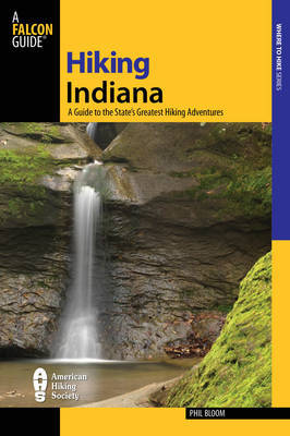 Hiking Indiana by Joseph Riggio