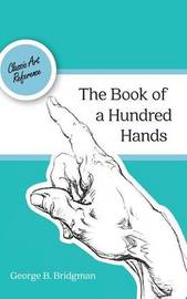 The Book of a Hundred Hands (Dover Anatomy for Artists) by George B Bridgman