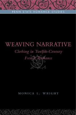 Weaving Narrative by Monica L. Wright