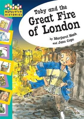 Hopscotch Histories: Toby and The Great Fire Of London by Margaret Nash image