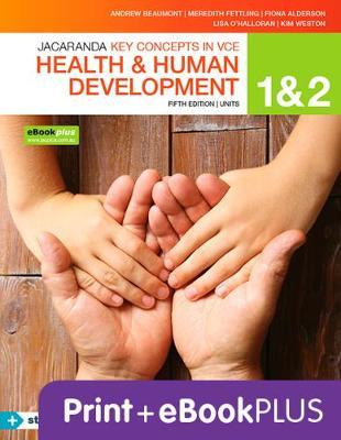 Key Concepts VCE Health and Human Development Units 1&2 5E Ebk & Print+s/On by Andrew Beaumont