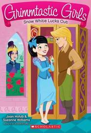 Snow White Lucks Out by Joan Holub