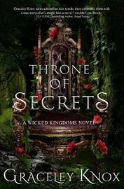 Throne of Secrets by Graceley Knox