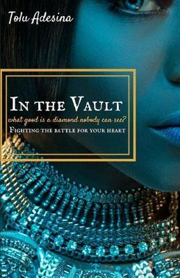 In the Vault by Tolu Adesina