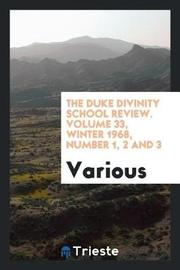 The Duke Divinity School Review. Volume 33, Winter 1968, Number 1, 2 and 3 by Various ~ image