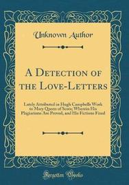 A Detection of the Love-Letters by Unknown Author image