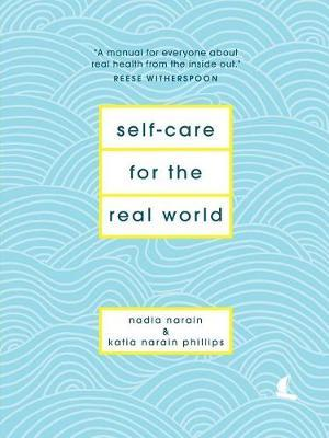 Self-Care for the Real World by Nadia Narain image