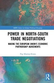 Power in North-South Trade Negotiations by Peg Murray-Evans