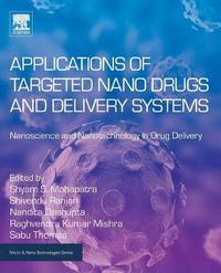 Applications of Targeted Nano Drugs and Delivery Systems by Mohapatra