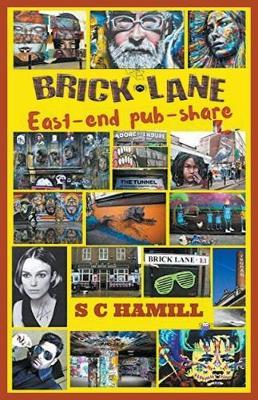 Brick Lane. East-end pub-share. by S C HAMILL