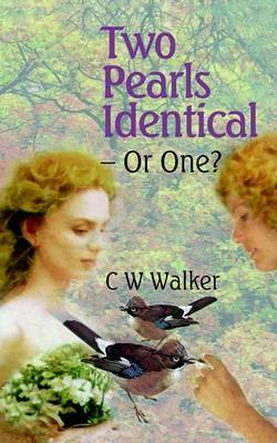 Two Pearls Identical - Or One? by C.W. Walker image