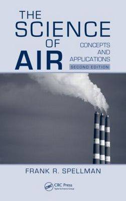 The Science of Air by Frank R Spellman