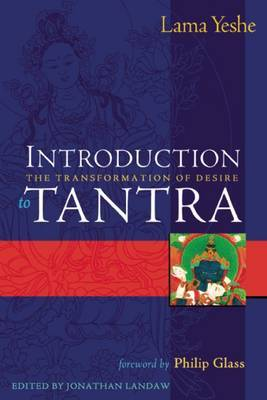 Introduction to Tantra: The Transformation of Desire by Lama Yeshe image