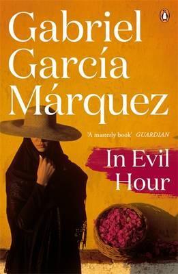 In Evil Hour by Gabriel Garcia Marquez image