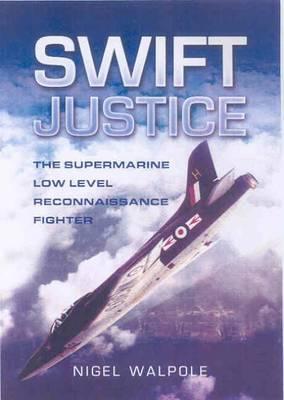Swift Justice by Nigel Walpole image