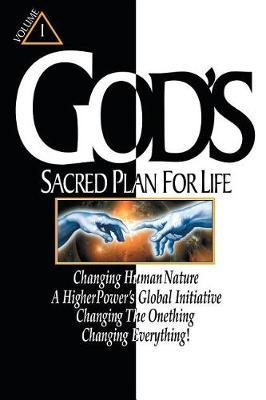 God's Sacred Plan for Life by Ronald Wyenn