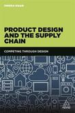 Product Design and the Supply Chain by Omera Khan