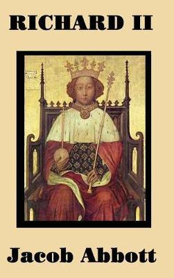 Richard II by Jacob Abbott
