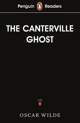 Penguin Readers Level 1: The Canterville Ghost (ELT Graded Reader) by Oscar Wilde