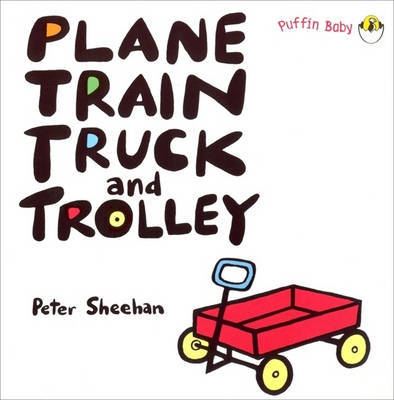 Plane, Train, Truck and Trolley by Peter Sheehan image