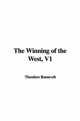The Winning of the West, V1 by Theodore Roosevelt, IV image
