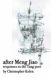 After Meng Jiao by Christopher Kelen image
