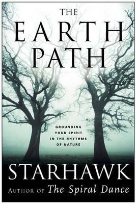 "The Earth Path by ""Starhawk"""