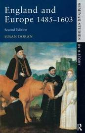 England and Europe 1485-1603 by Susan Doran
