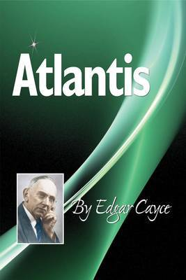 Atlantis by Edgar Cayce