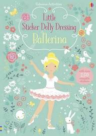 Little Sticker Dolly Dressing Ballerina by Fiona Watt