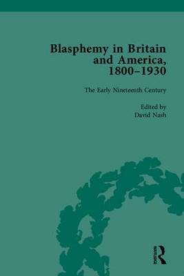 Blasphemy in Britain and America, 1800-1930 by David Nash image
