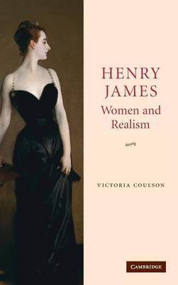 Henry James, Women and Realism by Victoria Coulson image