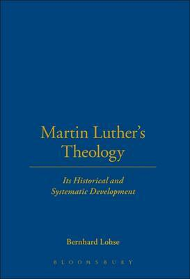 Martin Luther's Theology by Bernhard Lohse image