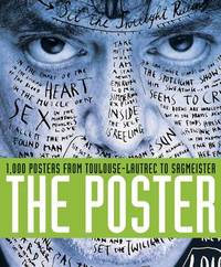 The Poster: 1,000 Posters from Toulouse-Lautrec to Sagmeister by Cees de Jong