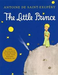 Little Prince by Antoine Saint-Exupery