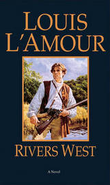 Rivers West by Louis L'Amour image