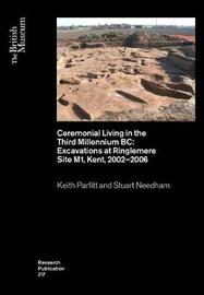 Ceremonial Living in the Third Millennium BC by Keith Parfitt image