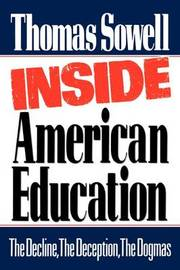 Inside American Education by Thomas Sowell