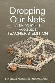 Dropping Our Nets by Mark Whitehead