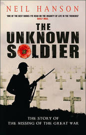 The Unknown Soldier by Neil Hanson image
